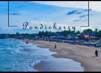 """Pondicherry Tourism-""""The French Riviera of the East"""""""