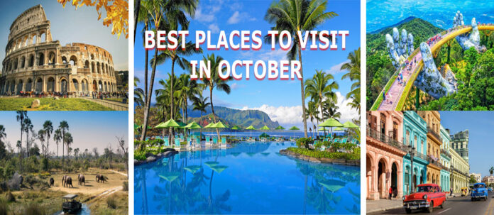 Best Places to Visit in October in the World